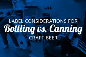 Label Considerations for Bottling vs. Canning Craft Beer Thumbnail